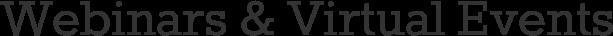 Webinars & Virtual Events Newsletter